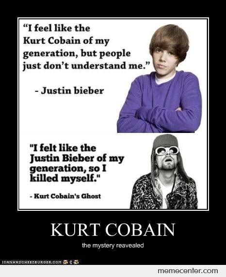 Kurt Cobain Memes - kurt cobain vs justin bieber by johnunknown meme center
