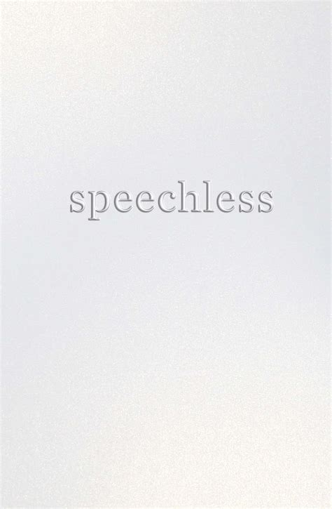 Speechless At by Quotes On Being Speechless Quotesgram