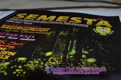 design untuk majalah sekolah tautan hati nabilahasyim majalah sekolah 2013 semesta