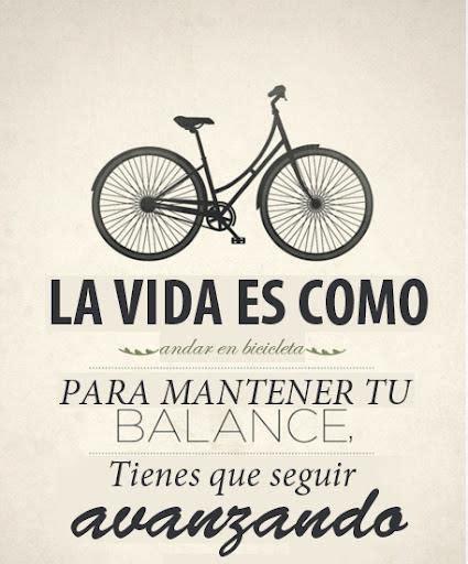 imagenes de la vida es un carnaval la vida es como montar en bicicleta hay que seguir