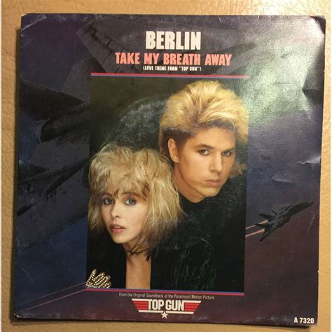 berlin take my breath away take my breath away de berlin 45 rpm sp 2 t 237 tulos con