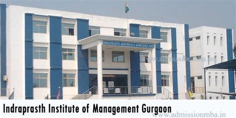 Current Openings In Gurgaon For Mba by Iim Gurgaon Indraprasth Institute Of Management Gurgaon Mba