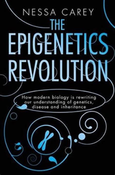 libro the epigenetics revolution how epigenetica mas all 225 del tamiz neonatal saludindividual