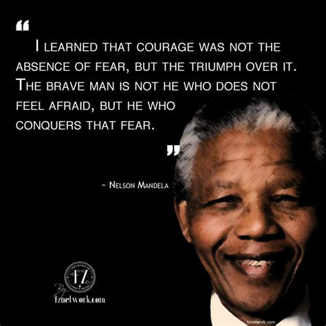being brave a 40 day journey to the god dreams for you books nelson mandela quotes fear quotesgram