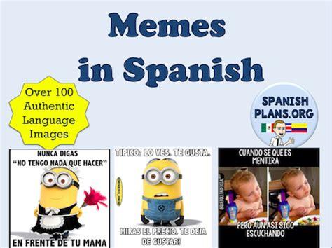 Meme In Spanish - memes spanishplans org