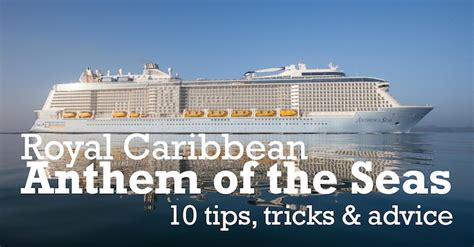 Royal Caribbean Anthem Of The Seas   10 Tips, Tricks and