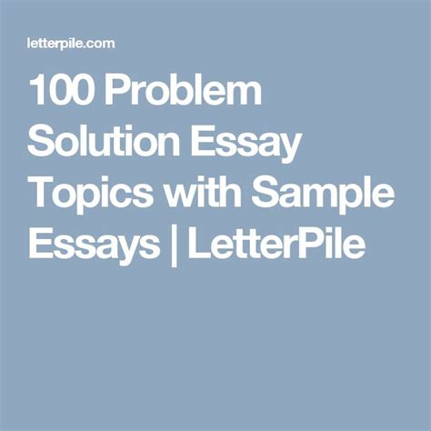 What Is A Problem Solution Essay by 25 Best Ideas About Sle Essay On Essay Writing Exles My Best Essay
