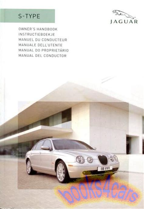 old car owners manuals 2008 jaguar s type user handbook 28 2006 jaguar s type owners manual 35105 jaguar s type workshop repair service manual