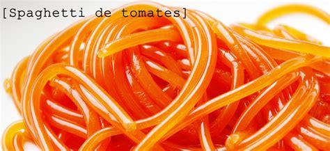 spaghetti cuisine mol馗ulaire recette de spaghettis de tomate et f 232 ve de tonka cuisine