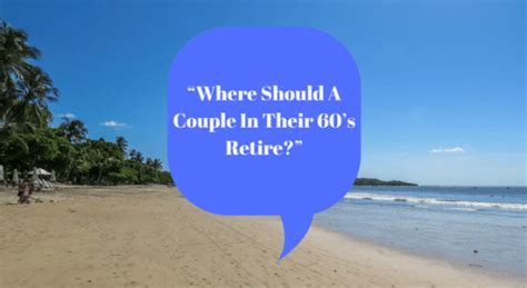 Free Detox Center For Acouple Days In Panama City by Where Should A In Their 60 S Retire