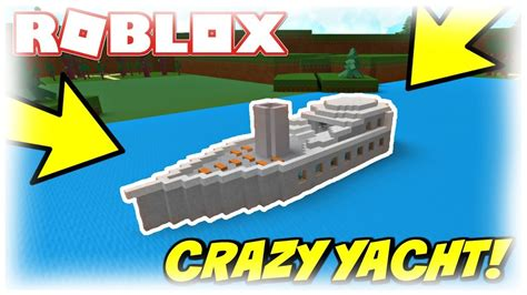 how to make a boat roblox crazy yacht 2000 pieces build a boat for treasure roblox
