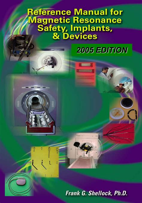 reference manual for magnetic resonance safety implants and devices edition 2018 books smrt accreditation