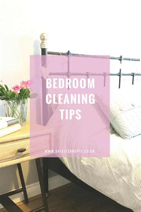 tips for cleaning bedroom bedroom homekeeping daily weekly and monthly daisies