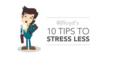 10 Tricks For Less by Jfloyd S 10 Tips To Stressless Floyd