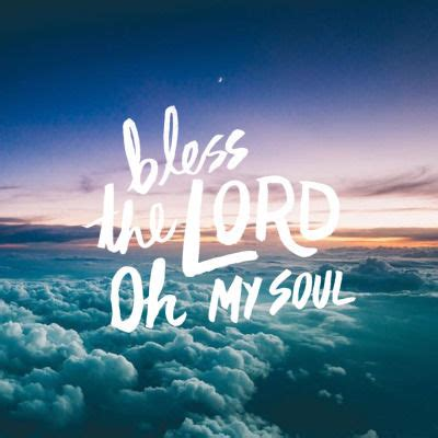 Bless The Lord Pictures, Photos, and Images for Facebook