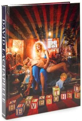 lachapelle heaven to hell lachapelle heaven to hell by benedikt taschen hardcover barnes noble 174