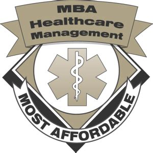 Demand For Mba In Healthcare Management by 50 Most Affordable Healthcare Mba Degree Programs Mba