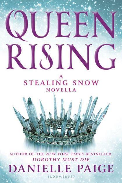 stealing snow danielle paige roca libros queen rising a stealing snow novella by danielle paige nook book ebook barnes noble 174