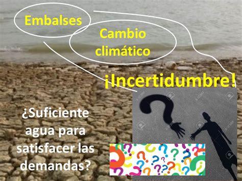 Is Mba Legit by Sobre Los Embalses Y El Cambio Clim 225 Tico Es El Agua