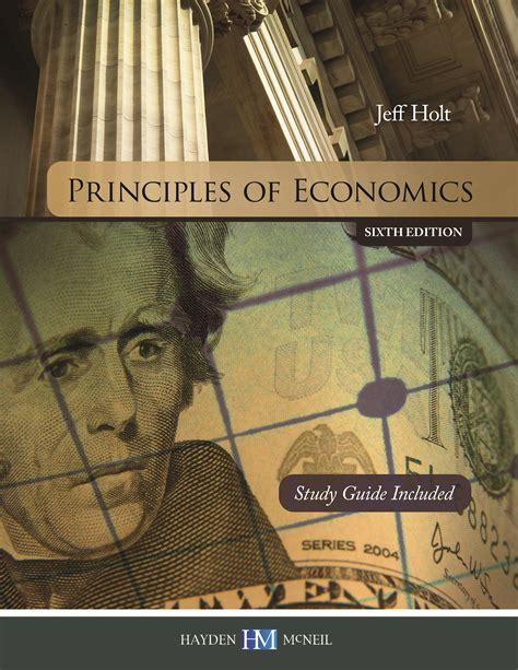 economics sixth edition principles of economics 9780738075259 macmillan learning