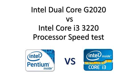 dual or i3 which is better intel dual g2020 vs i3 3220 3rd processor