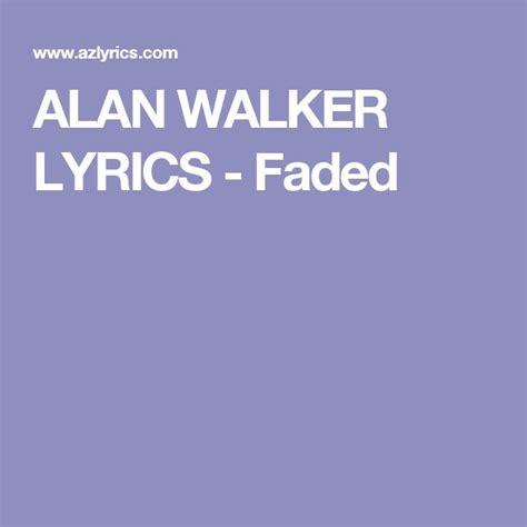 alan walker faded lyrics m 225 s de 1000 ideas sobre alan walker en pinterest imagen