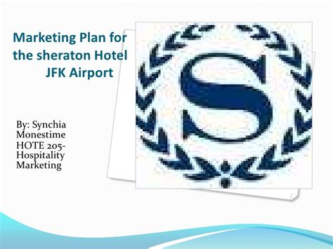 hotel marketing plan template marketing plan for the sheraton hotel