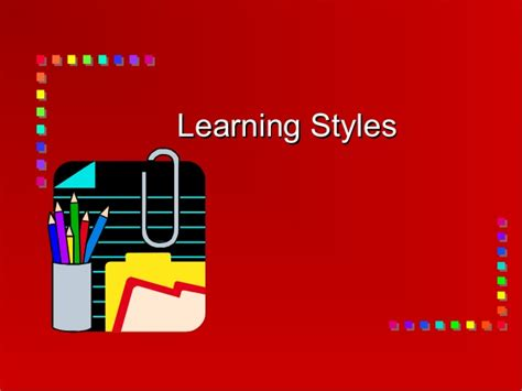 Learning Style Ppt Presentation Styles Ppt