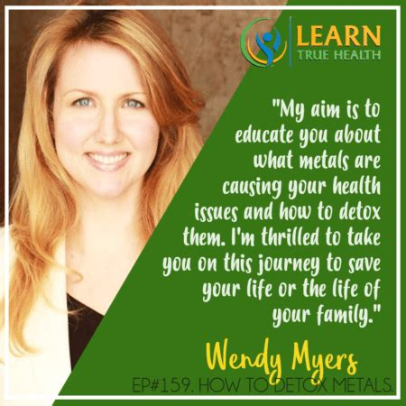 Learn True Health Detox by How To Detox Metals From Your With Wendy Myers
