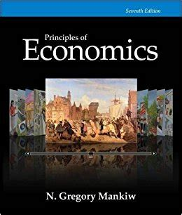 principles of microeconomics mankiw s principles of economics principles of economics 7th edition mankiw s principles