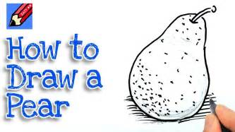 How To Draw A Easy How To Draw A Pear Real Easy Spoken Tutorial