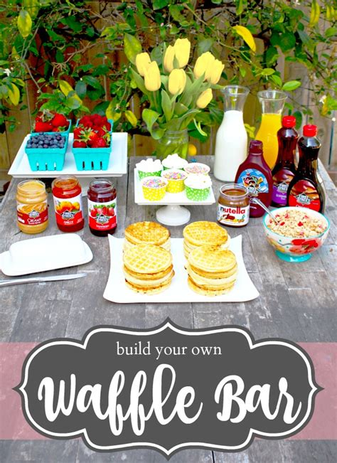 Waffle Bar Toppings by Build Your Own Waffle Bar Living Mi Vida Loca