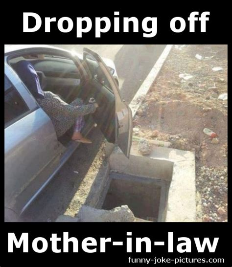 Father In Law Meme - dropping off mother in law funny joke pictures