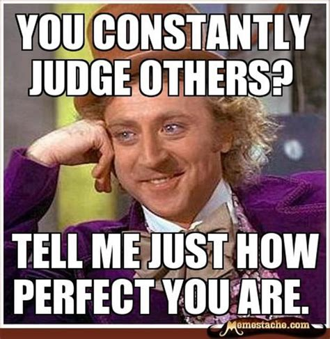 Judging Meme - funny quotes about judging others quotesgram