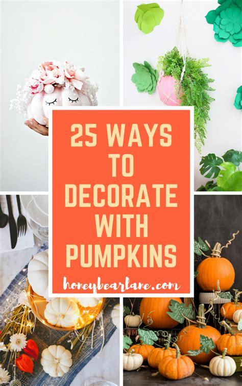 25 ways to decorate with pumpkins honeybear