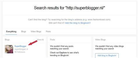 blogger zoeken hoe kan ik mijn blog claimen op bloglovin superblogger