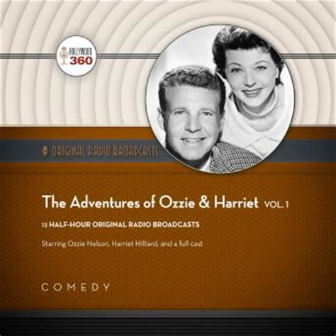 the adventures of ossie osprey books listen to adventures of ozzie harriet vol 1 by