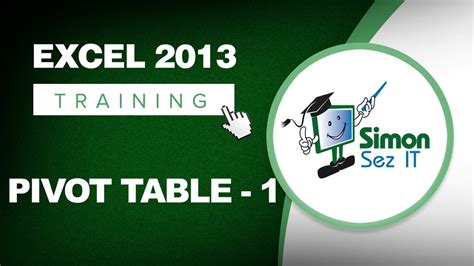 excel pivot table training free working with pivot tables in excel 2013 part 1 learn