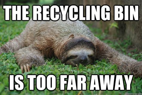 Asthma Sloth Meme - sloth recycling google s 248 gning sustainability