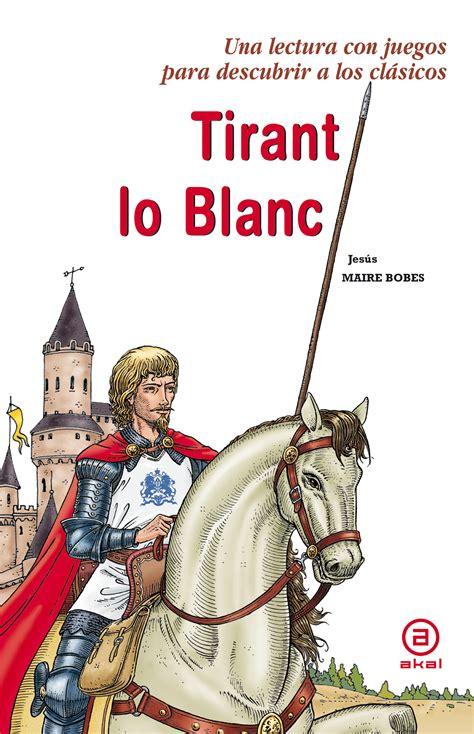 libreria tirant lo blanc tirant lo blanc jesus maire bobes comprar el libro