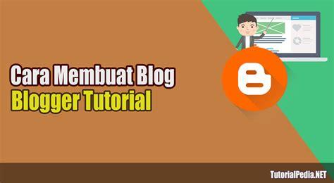 cara membuat blog lewat ponsel cara membuat blog lewat hp dengan mudah tutorialpedia