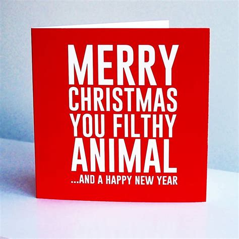 'merry christmas you filthy animal' card by lucky roo