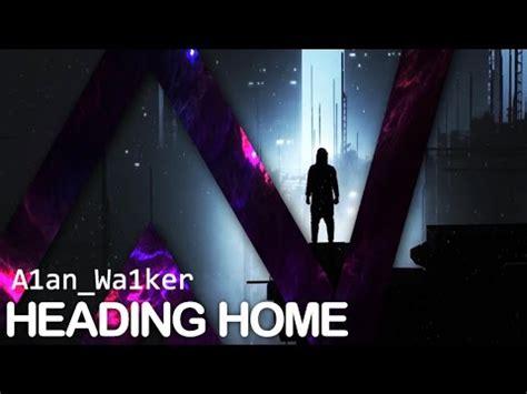 alan walker heading home mp3 download lagu alan walker heading home mp3 terbaru stafaband
