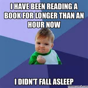 Reading Book Meme - i have been reading a book for longer than an hour now