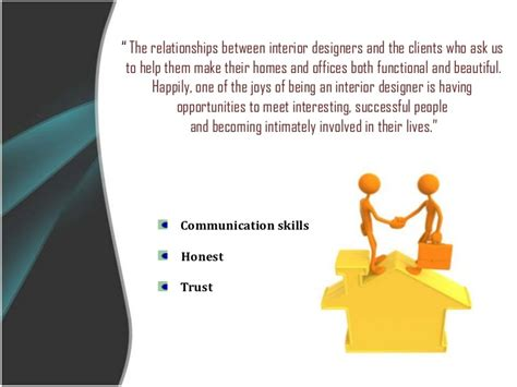 how to be an interior decorator dealing with client a relationship between client and