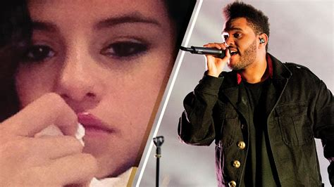 the weeknd makes selena gomez cry youtube