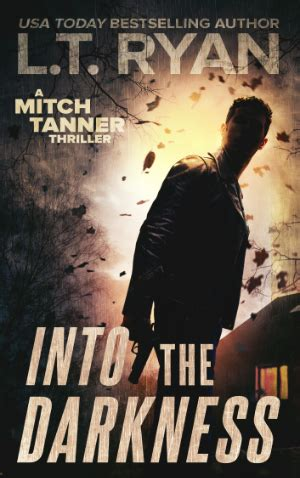 into the darkness mitch book 2 books l t mystery suspense thrillers