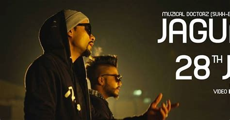jaguar full song muzical doctorz sukhe feat bohemia latest punjabi jaguar muzical doctorz ft bohemia full mp3 song