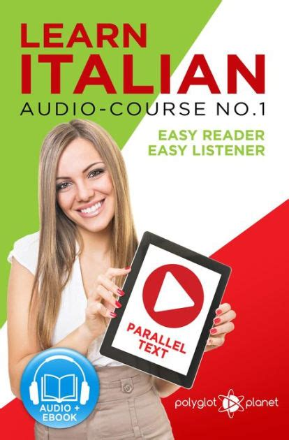 learn italian easy reader easy listener parallel text audio course no 1 learn italian audio