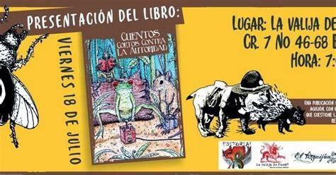 libro el cuento del antepasado rojinegro distribuidora libertaria presentaci 243 n del libro cuentos cortos contra la autoridad